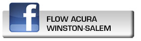 Click here to fan Flow Acura of Winston-Salem on Facebook