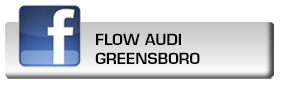Click here to fan Flow Audi Greensboro on Facebook