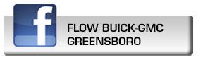 Click here to fan Flow Buick GMC of Greensboro on Facebook