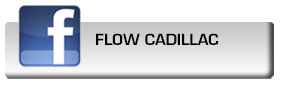 Click here to fan Flow Cadillac on Facebook
