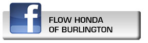 Click here to fan Flow Honda of Burlington on Facebook