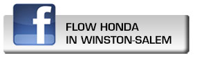 Click here to fan Flow Honda In Winston-Salem on Facebook