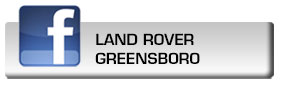 Click here to fan Land Rover Greensboro on Facebook