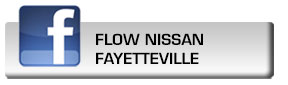 Click here to fan Flow Nissan of Fayetteville on Facebook